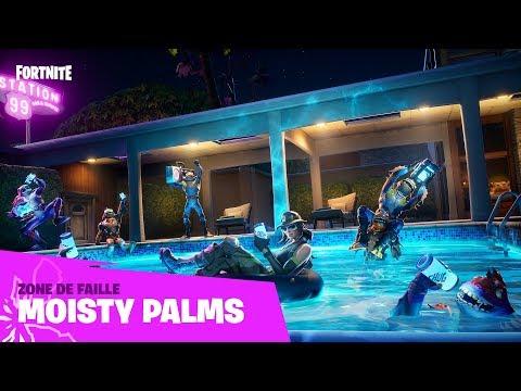 Fortnite - Zone de faille - Moisty Palms